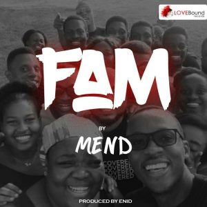 fam by mend